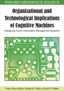 Organizational and Technological Implications of Cognitive Machines  Designing Future Information Management Systems