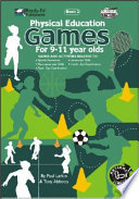 Physical Education Games for 9 to 12 Year Olds
