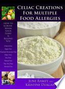 Celiac Creations For Multiple Food Allergies