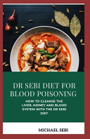 Dr Sebi Diet for Blood Poisoning