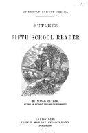 Butler s fifth school reader