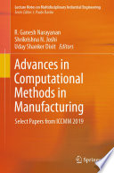 Advances in Computational Methods in Manufacturing Book