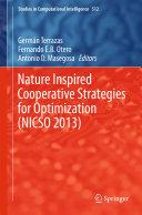 Nature Inspired Cooperative Strategies for Optimization  NICSO 2013
