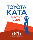 The Toyota Kata Practice Guide: Practicing Scientific Thinking Skills for Superior Results in 20 Minutes a Day [Pdf/ePub] eBook