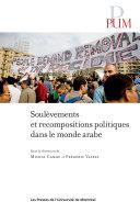 Pdf Soulèvements et recompositions politiques dans le monde arabe Telecharger