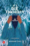 IF I DIE TOMORROW [Pdf/ePub] eBook