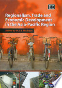 Regionalism, Trade and Economic Development in the Asia-Pacific Region