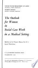 The Outlook for Women in Social Case Work in a Medical Setting