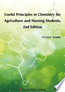 Useful Principles in Chemistry for Agriculture and Nursing Students  2nd Edition