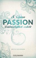 Passion. Leidenschaftlich verliebt