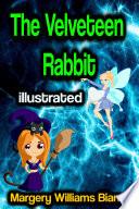 The Velveteen Rabbit illustrated