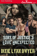 Sons of Justice 3: Love Unexpected