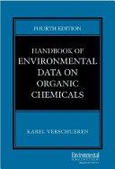 Handbook of Environmental Data on Organic Chemicals