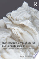 Reintroducing Materials for Sustainable Design