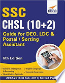 SSC   CHSL  10 2  Guide for DEO  LDC   Postal  Sorting Assistant   6th Edition