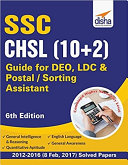 SSC - CHSL (10+2) Guide for DEO, LDC & Postal/ Sorting Assistant - 6th Edition Pdf/ePub eBook