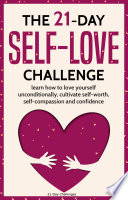 The 21 Day Self Love Challenge