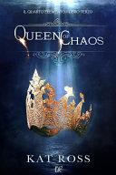 Queen Of Chaos (Il Quarto Elemento Vol. 3)