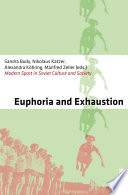 Euphoria and Exhaustion Book