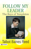 Pdf Follow My Leader: The Boys of Templeton Telecharger
