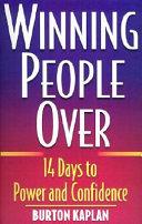 Winning People Over