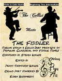 The Cellist Meets the Fiddler