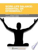 Work Life Balance  Essential or Ephemeral