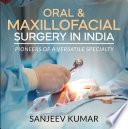 Oral   Maxillofacial Surgery in India