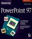 Mastering PowerPoint 97