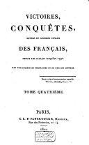 Victoires, conquêtes, revers et guerres civiles des Français, depuis les Gaulois jusqu'en 1792