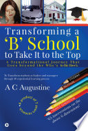Transforming a 'B' School to Take It to the Top
