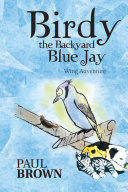 Birdy the Backyard Blue Jay