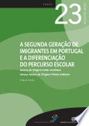 Thumbnail A segunda geração de imigrantes em Portugal e a diferenciação do percurso escolar