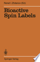 Bioactive Spin Labels