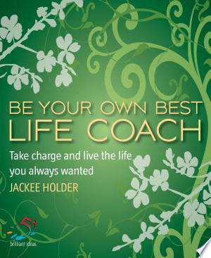 Download Be your own best life coach Free Books - Get New Books