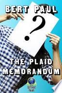 The Plaid Memorandum