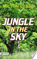Jungle in the Sky Book PDF