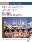 The Cq Press Guide To Urban Politics And Policy In The United States