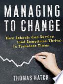 Managing to Change