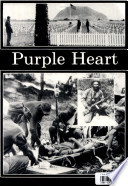 The Legacy of the Purple Heart