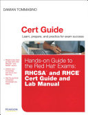 Hands on Guide to the Red Hat   Exams  RHCSATM and RHCE   Cert Guide and Lab Manual