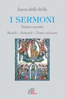 I sermoni: Mariale, santorale, tempo ordinario