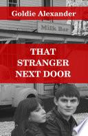 That Stranger Next Door