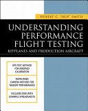 Understanding Performance Flight Testing