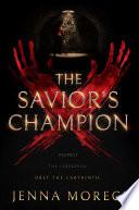 The Savior s Champion