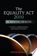 The Equality Act 2010 In Mental Health