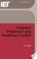 Adaptive Prediction and Predictive Control