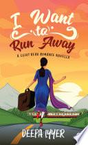 I Want to Run Away