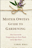Mister Owita s Guide to Gardening