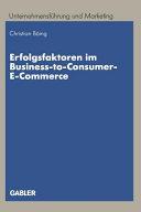Erfolgsfaktoren im Business-to-Consumer-E-Commerce